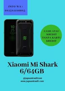 Xiaomi Mi Shark 6/64GB Kredit Tanpa Kartu Kredit
