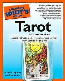 Conplete Idiot's Guide to Tarot 2nd edition
