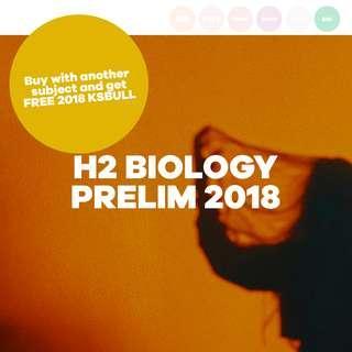 H2 BIOLOGY PRELIM PAPER