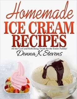 (Ebook) Homemade Ice Cream Recipes by Donna K. Stevens