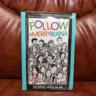 Follow @MerryRiana - Debbie Widjaja Buku Fiksi