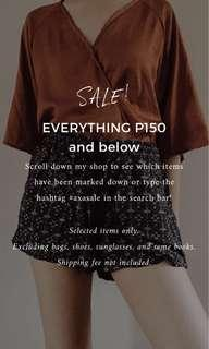 SALE! EVERYTHING 150 & BELOW
