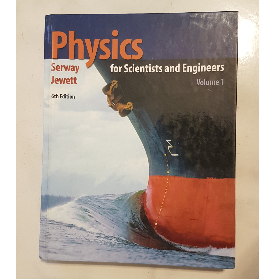 Physics For Scientists And Engineers Volume 1 6th Edition Books