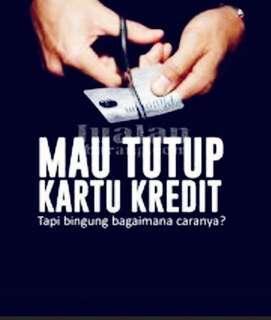 Tutup kartu kredit atau KTA