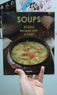 Cooking book - Soup 30 easy recipes with a twist