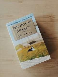 The Choice by: Nicholas Sparks