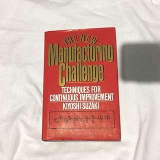 The New Manufacturing Challenge: Techniques for Continuous Improvement by Kiyoshi Suzaki