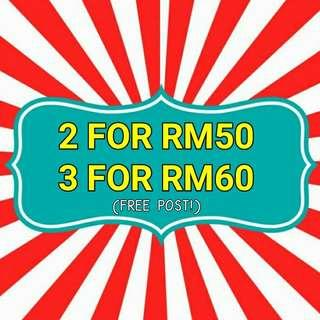 Any 2 for RM50 or 3 for RM60 FREE POST!