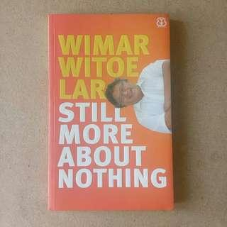 Still More About Nothing oleh Wilmar Witoelar [U]