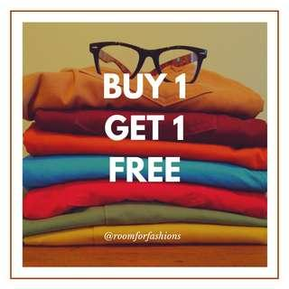 BUY 1 GET 1 FREE ALL ITEMS
