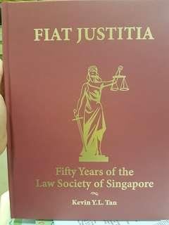 Fiat Justitia - 50 years of the Law society of singapore
