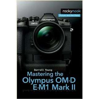( eBook ) Mastering the Olympus Om-D E-M1 Mark II