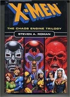 X-Men The Chaos Engine Trilogy