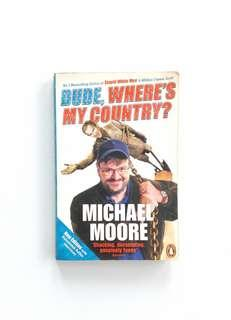 Dude, Where's My Country (Michael Moore)