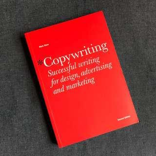 Copywriting: Successful Writing for Design, Advertising and Marketing - Latest Edition