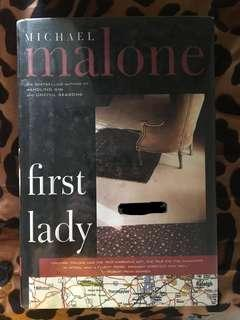 First Lady by Michael Malone