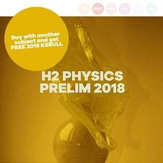 H2 PHYSICS PRELIM
