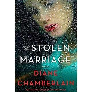 Ebook: The Stolen Marriage by Diane Chamberlain