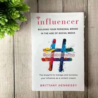 Influencer : Building Your Personal Brand in the Age of Social Media - Brittany Hennessy (English)