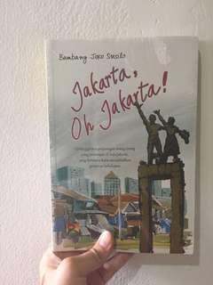 Jakarta oh jakarta - bambang joko susilo