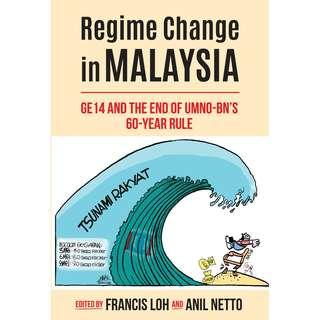 Regime Change in MALAYSIA