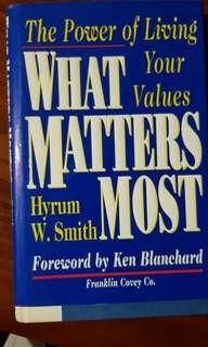 What Matters Most by Hyrum Smith