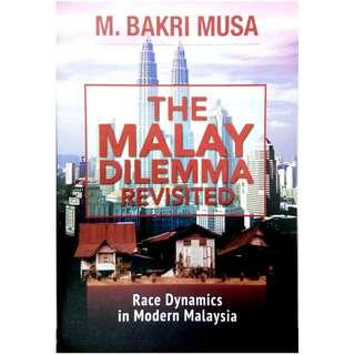The Malay Dilemma Revisited