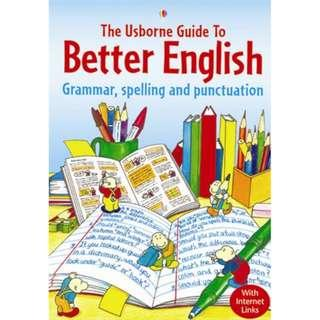 @@@(Brand New) The Usborne Guide to Better English (Grammar, Spelling and Punctuation  [With Internet Links English Guides]  By: R. Gee