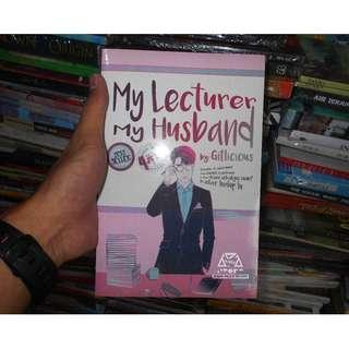 Buku Novel My Lecturer My Husband By Gitlicious - wattpad