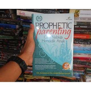original Buku Prophetic Parenting Cara Nabi Muhammad Mendidik Anak by DR. Muhammad Nur Abdul Hafizh Suwaid