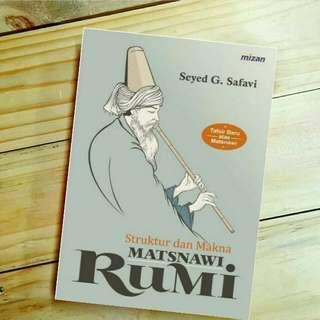 Struktur dan Makna Matsnawi Rumi Tafsir Baru atas Matsnawi