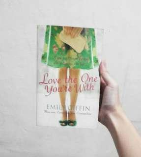 Love the One You're With (by Emily Giffin)