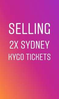2 x SYDNEY KYGO TICKETS HARDCOPY