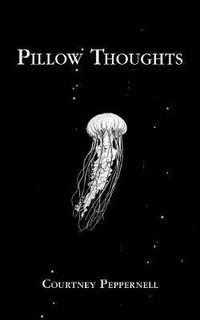[PO] PILLOW THOUGHTS - COURTNEY PEPPERNELL