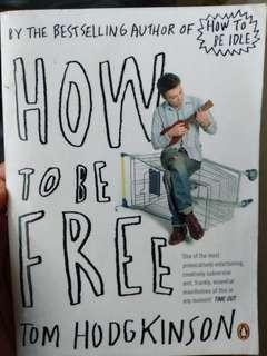 How to be free book Tom Hodgkinson