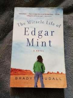 The Miracle Life of Edgar Mint by Brady Udall