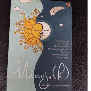 Novel Menuju(h) by Mahir Pradana, Maradilla Syachridar, Valiant Budi, dll
