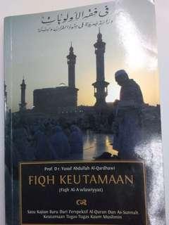 Fiqh Aulawiyyat / Fiqh Keutamaan- Yusuf al Qaradhawi