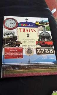 Trains- The history and the magic, explaimed in glorious colour