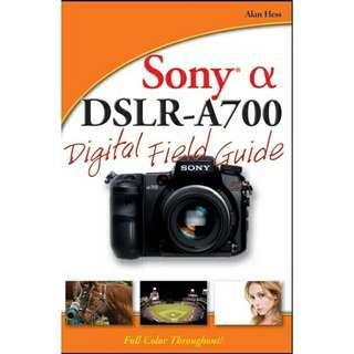 ( eBook ) Sony Alpha DSLR-A700 Digital Field Guide