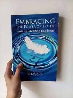 Embracing the Power of Truth by Shavasti
