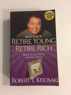 Rich Dad's Retire Young Retire Rich by Robert Kiyosaki