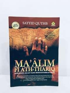 [Malay book] Ma'alim Fi Ath-Thariq - Sayyid Quthb