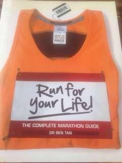 Marathon : Run for Your Life- The Complete Marathon Guide by Dr Ben Tan