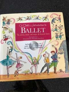 A child's introduction to ballet-the stories, music and magic of classical dance