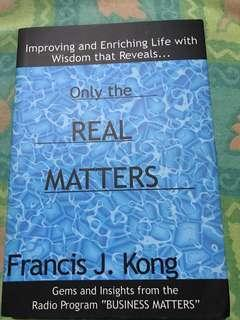 Francis Kong - Only The Real Matters (signed by the author)