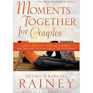 Moments Together for Couples: 365 Daily Devotions for Drawing Near to God & One Another  by Dennis and Barbara Rainey - great for Christian couples