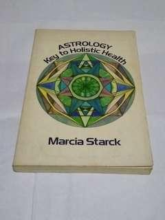 astrology, key to holistic health