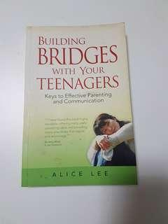 Building Bridges with Teenagers: Keys to Effective Parenting and Communication
