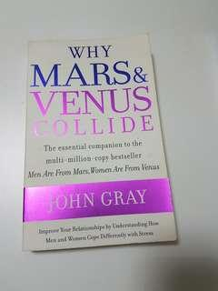 Why Venus & Mars Collide by John Gray